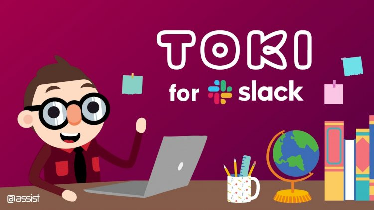 @Assist Shares Big News Of Their Upcoming Relaunch of Toki!